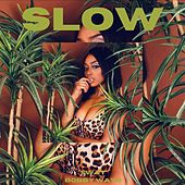 Slow by Sway