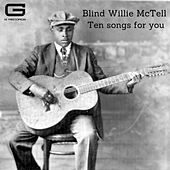 Ten songs for you de Blind Willie McTell