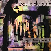 Boule de Suif, Guy de Maupassant (Livre audio) de Alain Couchot