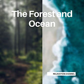 The Forest and Ocean by Loopable Sleep Sounds for Baby