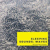 Sleeping Sounds: Waves by Rain Sounds (2)