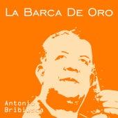 La Barca de Oro de Antonio Bribiesca