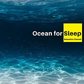 Ocean for Sleep by Relaxation Channel