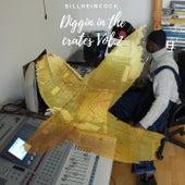 Diggin In The Crates Vol.2 von Billheincock