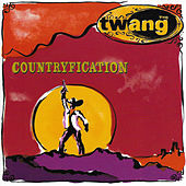 Countryfication by Twang