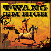 Twang 'em High de Twang