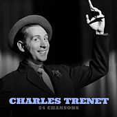 Charles trenet 24 chansons von Charles Trenet