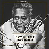 All The Best von Dizzy Gillespie