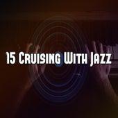 15 Cruising with Jazz de Relaxing Piano Music Consort