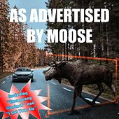 As Advertised de Moose