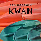 Kwan by Ron Goodwin