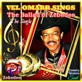 The Ballad of Zebedee by Vel Omarr
