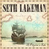 Saints and Strangers by Seth Lakeman