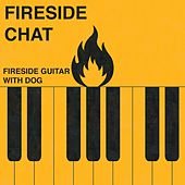 Fireside Guitar With Dog by Fireside Chat