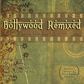 Bollywood Remixed - Indian Film Dance Grooves by Kej