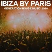 Ibiza by Paris (Generation House Music 2020) de Various Artists