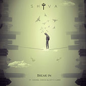 Break In by Shiva