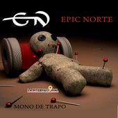 Mono de trapo de Epic Norte