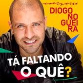 Tá Faltando o Quê? de Diogo Nogueira
