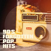90's Forgotten Pop Hits von Generation 90, 60's 70's 80's 90's Hits, 90s allstars