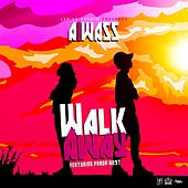 Walk Away (feat. Prada West) by Aiwass