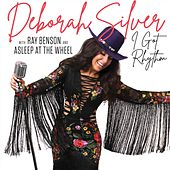 I Got Rhythm (feat. Asleep at the Wheel & Ray Benson) von Deborah Silver