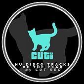 Nu Disco Tracks of the Year by Cut Rec de Various Artists