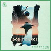 Don't Dance von Pretty Pink