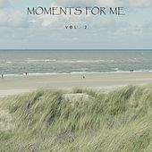 Moments for Me, Vol. 2 by Various Artists