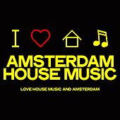 Amsterdam House Music van Various Artists