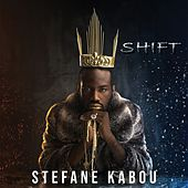 Shift by Stefane Kabou