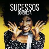 Sucessos do Brega by Various Artists