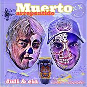 El Muerto Arrepentido von Juli