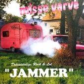 Misse Varve by Jammer