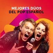 Mejores dúos del pop Español by Various Artists