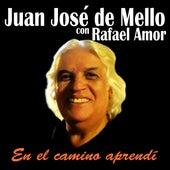 En el Camino Aprendí de Juan José de Mello