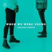 When We Were Young (Prague Remix) by The Wild Wild
