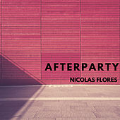 Afterparty by Nicolas Flores