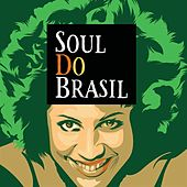 Soul do Brasil de Various Artists