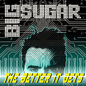 The Better It Gets by Big Sugar
