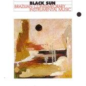 Black Sun / Brazilian Contemporary Instrumental Music by Various Artists