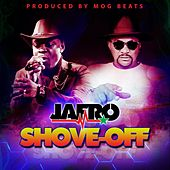 Shove Off by Jafro