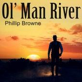 Ol' Man River di Phillip Browne