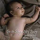 Go to Sleep My Baby de Kathy Lyon