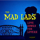 Love Songs for Lovers de The Mad Lads