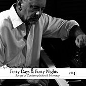 Forty Days & Forty Nights Volume One by Dennis Jernigan