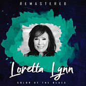 Colour of the Blues (Remastered) de Loretta Lynn