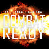 Combat Ready by Kali Ranks