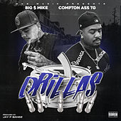 Drillas (feat. Compton Ass TG) de Big $ Mike