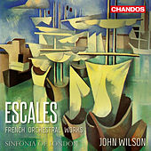 Escales: French Orchestral Works by Sinfonia Of London